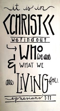 Ephesians 1:11   More at http://ibibleverses.com
