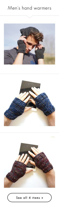 """""""Men's hand warmers"""" by valeriebaberdesigns ❤ liked on Polyvore featuring men's fashion, men's accessories, men's gloves, mens gray leather gloves, mens fingerless gloves, mens grey leather gloves and mens gloves"""