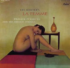 Franck Pourcel and His French Strings - Les Baxter's La Femme