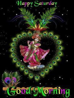 Good Morning Beautiful Images, Beautiful Pictures, Good Morning Messages, Indian Gods, Saturday Morning, Good Night, Prints, Shree Krishna, Rabbi