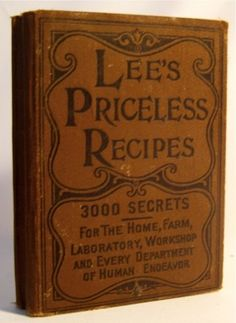 Antique Victorian Era Cookbook 1895 with recipes for all kinds of food, wine, beer even fireworks. Tips on farming and industry too! 1st Ed. On Auction Now! $9.99