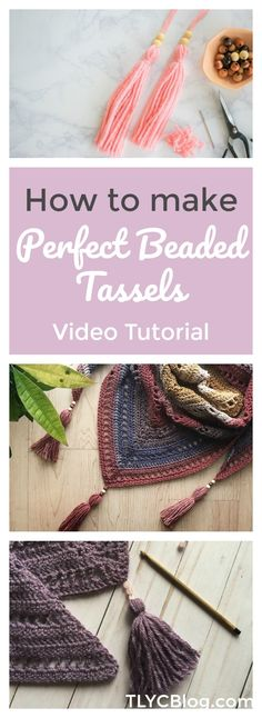 DIY Tutorial for Perfect Beaded Yarn Tassels from TL Yarn Crafts, used for the Free Boardwalk Shawl Pattern