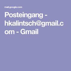 Posteingang - hkalintsch@gmail.com - Gmail