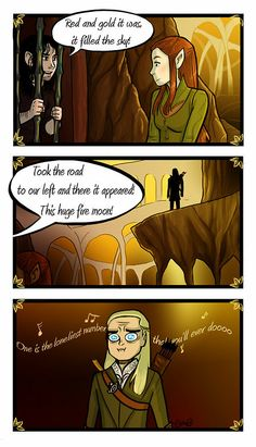 This is too funny:) Poor Legolas. He doesn't need tauriel anyway. He has me. :D
