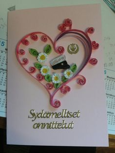 Congratulation card for graduation; heart, fringed flowers by quilling