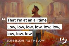https://genius.com/Jon-bellion-all-time-low-lyrics