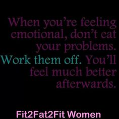 When emotional, work don't eat.