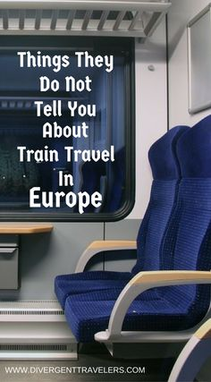 Things they do not tell you about train travel in Europe, the good, the bad and the ugly about train travel in Europe. Click to read the full travel blog post