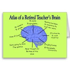 Atlas of a Retired Teacher's Brain Gfits Card Atlas der Brain Gfits-Karte eines Lehrers im Ruhestand Teacher Retirement Parties, Funny Retirement Gifts, Retirement Quotes, Retirement Cards, Retirement Ideas, Retirement Celebration, Retirement Invitations, Happy Retirement, Education Quotes For Teachers