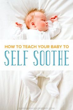 What do you do when your baby doesn't fall asleep on his own? Learn how to teach children to self soothe to sleep and for naps without crying. Perfect self soothing tips for kids.