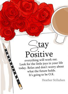 Stay Positive Art for Women Quotes for by RoseHillDesignStudio