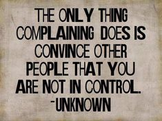 What+complaining+does.jpg 708×530 pixels