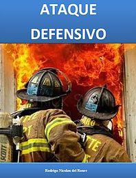Combate de incendios ataque defensivo