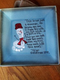 I combined two pintrest ideas to come up with this. The plate came from Target and white paint for his foot print and Sharpie markers for the phrase and color. great xmas ideas super easy!