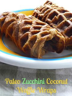 Sounds interesting! - Paleo Zucchini Coconut Waffle Wraps The Daily Dietribe