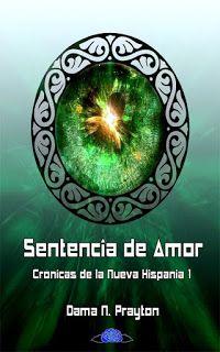 LIBREANDO CON CRISTINA PARDO: Libro de Dama N. Prayton - Sentencia de Amor ( Cró...