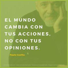 Atrévete a cambiar el mundo -  - Feliz semana a todos. - vía www.instagram.com/ComunidadCoelho | Comunidad Coelho: tu punto de encuentro con los fans de Paulo Coelho