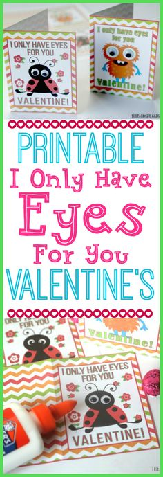 These Free printable I Only Have Eyes For You Valentine Cards are cuteness overload - an easy craft for kids and perfect to give to friends for Valentine's Day.