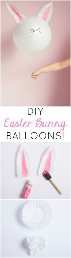 The Cutest DIY Easter Bunny Balloons!