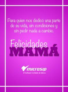 Para quien nos dedicó una parte de su vida, sin condiciones y sin pedir nada a cambio. ¡Felicidades Mamá!