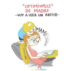 Si uffff Celeste no deja kiji Motherhood Funny, Quotes About Motherhood, Mothers Day Signs, Mommy And Son, Mexican Humor, Baby Center, Baby Store, Illustrations, Cute Love