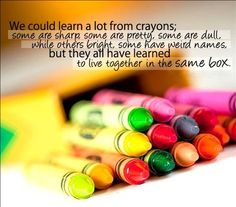We should learn a lot from crayons