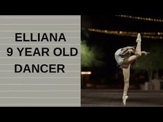 Elliana a beautiful dancer! - YouTube