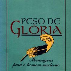 Digitalizado por Id www.semeadoresdapalavra.net   Nossos e-books são disponibilizados gratuitamente, com a única finalidade de oferecer leitura edificante. http://slidehot.com/resources/c-s-lewis-peso-de-gloria.23121/