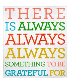 'Something to be Grateful For' wall sign