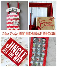 Four modern Mod Podge DIY projects for the holidays and Christmas! advent calendar, sled instead of wreath, sign and mantle decor to #craft