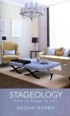 Stageology: How to Stage to Sell