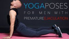 Yoga poses for premature ejaculation are helpful for men who have issues in their sexual performances. It can them help last longer in bed...