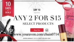 Deal 10: Select Best Selling Products Any 2 for $15! #HolidayShopping #GiftsForEveryone #AvonRep www.youravon.com/cbain0714