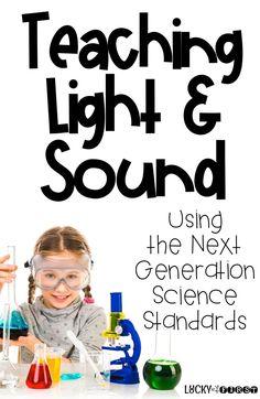 Teaching Light & Sou