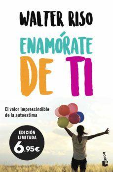Enamorate De Ti En 2020 Libros De Autoayuda Libros De Psicología Walter Riso Libros