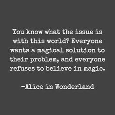 The issue with the world today from Alice in Wonderland