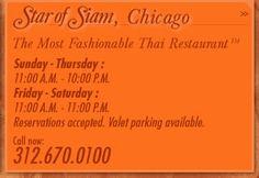 Star of Siam - 11 E. Illinois St. Chicago, IL., 60611 Tel : (312) 670-0100, Fax : (312) 222-4100