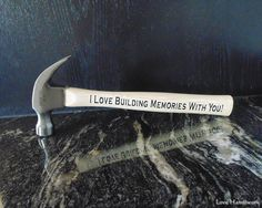 """Etched Wood 13 oz Hammer with """"I Love Building Memories With You"""" Coin Jewelry, Pendant Jewelry, Unique Jewelry, Etched Gifts, Bottle Slumping, Slumped Glass, Keep Calm And Drink, Glass Etching, Painting On Wood"""