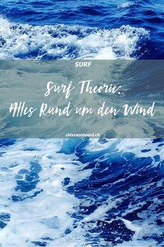 Der Wind steht am Anfang jeder sich natürlich fortbewegenden, surfbaren Welle. Wind braucht es jedoch nicht nur für die Entstehung der Welle. Wind hat neben der Swellhöhe und der Wellenperiode einen grossen Einfluss auf die Qualität des Surfs. Oft ist der Wind das letzte Puzzleteil, welches eine Surfsession zum Traum oder Desaster macht. Hier lernst du alles zum Thema Wind und Surfen. #surftheorie #surfenlernen #surfen #chixxsonboard #womenwhosurf #gurfer Kitesurfing, Surf Trip, Surfer, Wakeboarding, Water Sports, Snowboard, Fun Facts, Blogging, Waves