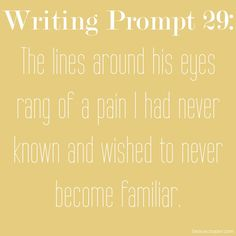 Writing Prompt Twenty-Nine - Now accepting submissions from ANY writing style on ANY writing prompt posted on beauxcooper.com! See post for submission guidelines. --- Get your name out there! ---
