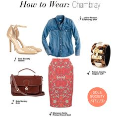 """""""How to Wear: Chambray"""" by solesociety on Polyvore Love this so much!"""
