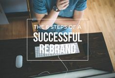 How to rebrand your blog: 6 steps for a successful blog rebrand