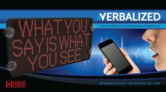 Verbalized      Messages shouldn't just be heard. but seen! Message Board, Smartphone, Messages, Led, Technology, Signs, Digital, Tech, Shop Signs