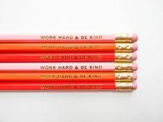 work hard & be kind