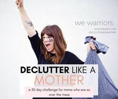 declutter like a mother challenge, decluttering #declutteringahouse