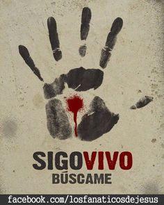 Sigo Vivo BUSCAME - Imagen para FB | Imagenes con Mensaje !!