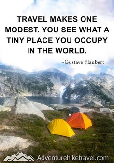 """""""Travel makes one modest. You see what a tiny place you occupy in the world."""" -Gustave Flaubert #hiking #quotes #adventurequotes #inspirationalquotes #hike #hikingquotes Hiking Quotes, Travel Quotes, Franklin Falls, Winter Hiking, John Muir, Get Outdoors, Adventure Quotes, Round Trip, Mountain Landscape"""