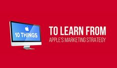 #Webdesign 10 Things Business Owners Should Learn from Apples Marketing…