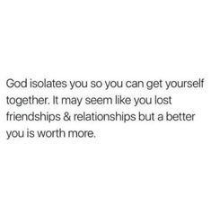 Sometimes isolating myself gives me a clearer perspective on which direction to take in life & it allows me to focus more on my relationship with God regardless what other people might think. Bible Verses Quotes, Jesus Quotes, Faith Quotes, True Quotes, Scriptures, Life Quotes Love, Quotes About God, Quotes To Live By, God Is Good Quotes