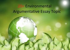 Gorgeous Environmental Argumentative Essay Topics. environment essay topics save environment essay environmental argumentative essay topics environment essay how to improve the environment essay Environmental problems are big issues that appear for several years in every country in this world. Many people still debating who should take responsibility for this big problem. Some people also start doing a demonstration of their government about the impact of a bad environment. Save Environment Essay, Environment Topic, Argumentative Essay Topics, History Essay, Nuclear Energy, Short Essay, Energy Resources, Solar Panel Installation, Essay Writing